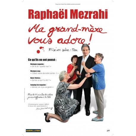 Raphaël Mezrahi - Ma grand-mère vous adore !