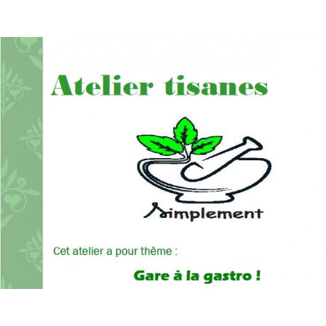 Atelier TISANES - Mardi 28 janvier à la maison de l'Échelle