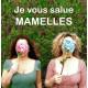 Théâtre : Je vous salue Mamelles - samedi 28 mars